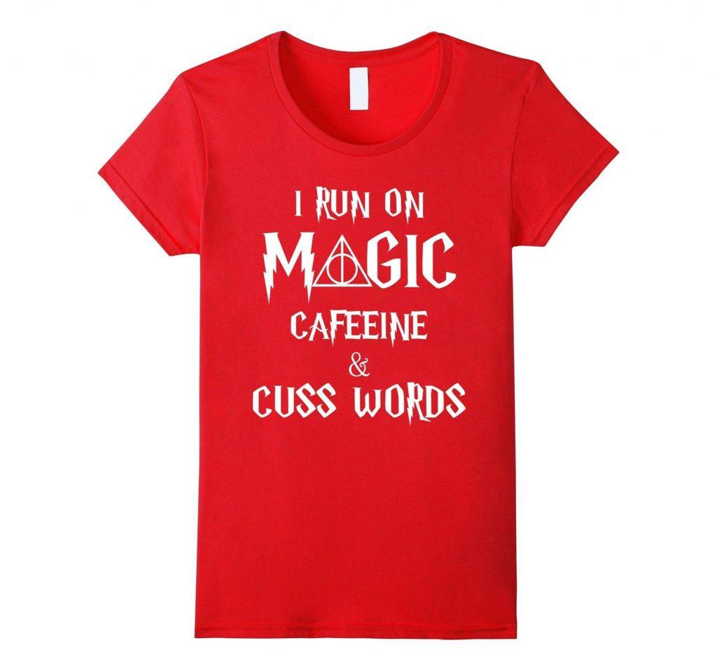women-s-i-run-on-magic-caffeine-cuss-words-t-shirt-magic-shirt-medium-red