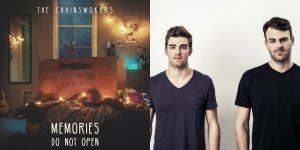 memories-do-not-open-by-the-chainsmokers