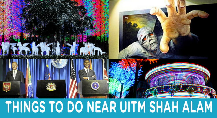 what-to-do-near-uitm-sa
